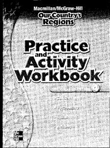 Grade 4 Practice and Activity Workbook - Macmillan/McGraw-Hill