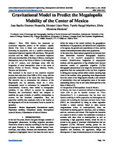 Gravitational Model to Predict the Megalopolis Mobility of the ... - IJAEMS