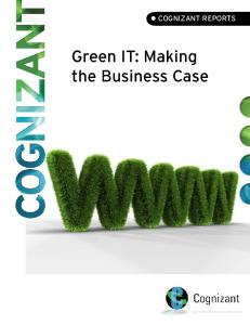 Green IT: Making the Business Case