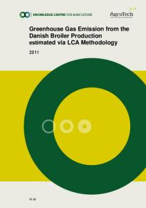 Greenhouse Gas Emission from the Danish Broiler Production ...