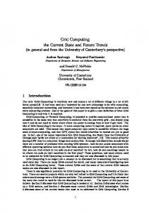 Grid Computing: the Current State and Future Trends - UC Research ...