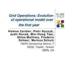 Grid Operations: Evolution of operational model over the first year