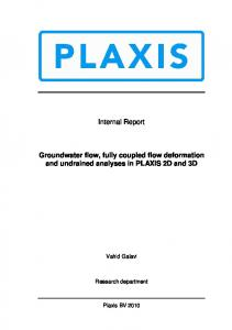 Groundwater flow, fully coupled flow deformation and ... - Plaxis