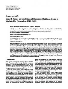 Growth Arrest on Inhibition of Nonsense-Mediated Decay Is Mediated ...