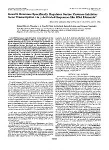 Growth Hormone Specifically Regulates Serine Protease Inhibitor ...