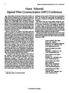 Guest Editorial Optical Fiber Communication (OFC ... - IEEE Xplore