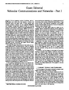 Guest Editorial Vehicular Communications and ... - IEEE Xplore