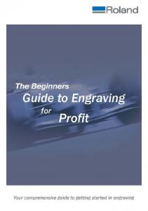 Guide to Engraving for Profit