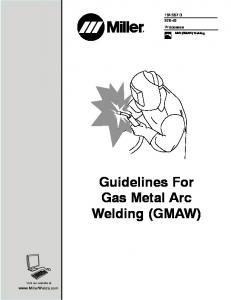 Guidelines For Gas Metal Arc Welding (GMAW)