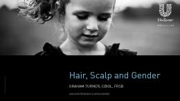 Hair, Scalp and Gender