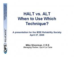 HALT vs. ALT When to Use Which Technique?