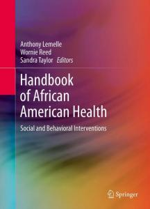 Handbook of African American Health: Social and ...