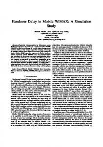 Handover Delay in Mobile WiMAX: A Simulation Study - Department of