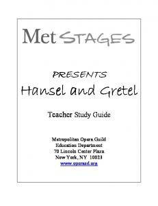 Hansel and Gretel complete guide - Metropolitan Opera
