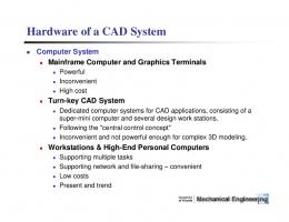 Hardware of a CAD System