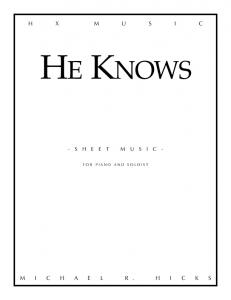 HE KNOWS - Michael R. Hicks