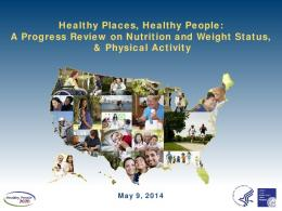 Healthy Places, Healthy People: A Progress Review on Nutrition ...