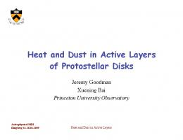 Heat and Dust in Active Layers of Protostellar Disks - Princeton ...