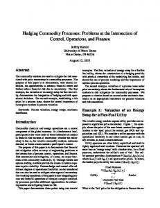 Hedging Commodity Processes: Problems at the