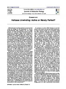 Helicase Unwinding: Active or Merely Perfect?