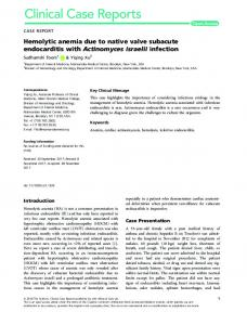 Hemolytic anemia due to native valve subacute endocarditis with