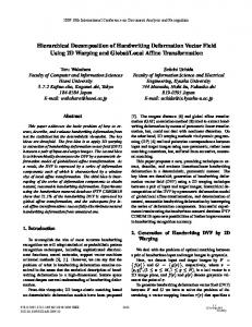 Hierarchical Decomposition of Handwriting Deformation ... - IAPR TC11