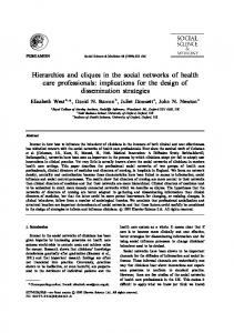 Hierarchies and cliques in the social networks of health ... - CiteSeerX