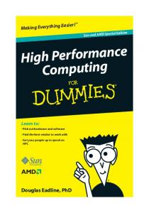 High Performance Computing for Dummies