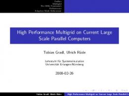 High Performance Multigrid on Current Large Scale Parallel Computers