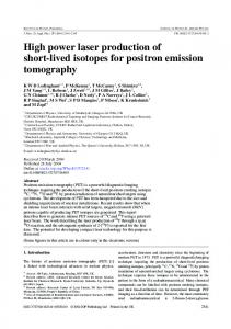 High power laser production of short-lived isotopes for positron ...