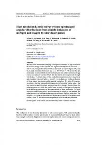High resolution kinetic energy release spectra and ... - KSU Physics