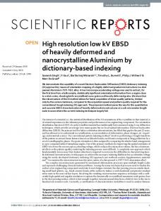 High resolution low kV EBSD of heavily deformed and ...