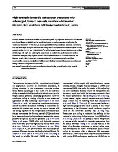 High strength domestic wastewater treatment with ...