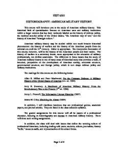 HIST 6501 HISTORIOGRAPHY: AMERICAN MILITARY HISTORY