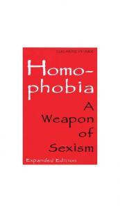 Homophobia: A Weapon of Sexism