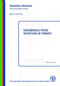 Household food wastage in Turkey - Food and Agriculture ...