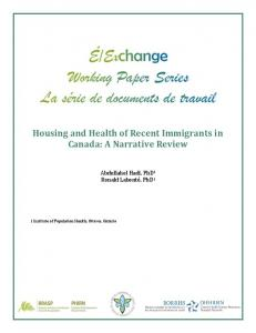 Housing and Health of Recent Immigrants in Canada