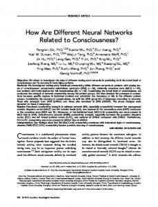 How Are Different Neural Networks Related to Consciousness?