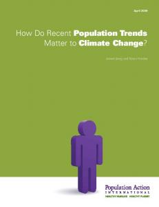 How Do Recent Population Trends Matter to Climate Change?