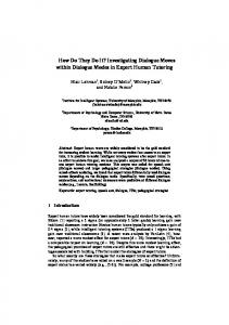 How Do They Do It? Investigating Dialogue Moves ... - Semantic Scholar
