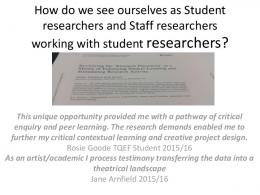 How do we see ourselves as Student researchers and
