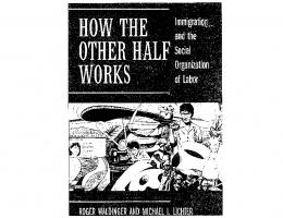 How the Other Half Works - Social Sciences Division - UCLA