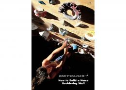 How to Build a Home Bouldering Wall.qxp