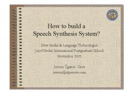 How to build a Speech Synthesis System?