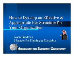 How to Develop an Effective & Appropriate Fee Structure for ... - Field