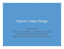 How to Make Things