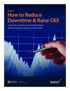 How to Reduce Downtime & Raise OEE - Automation.com