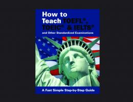 How to Teach TOEFL TOEIC IELTS and More - TEFL eBooks