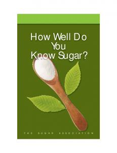 How Well Do You Know Sugar? - The Sugar Association