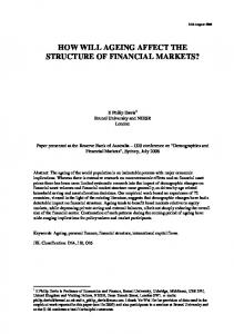 how will ageing affect the structure of financial markets - CiteSeerX